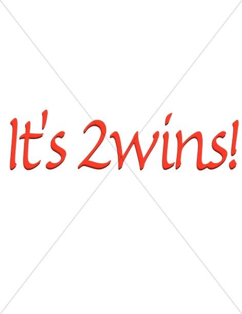 It's 2wins!
