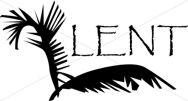 Lent with Fronds of Palm Leaves