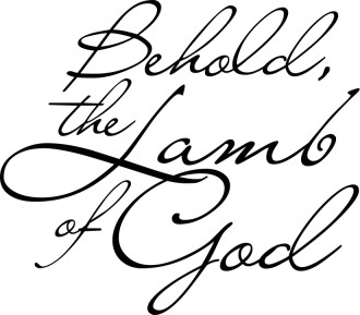 Behold the Lamb of God Flowing Script