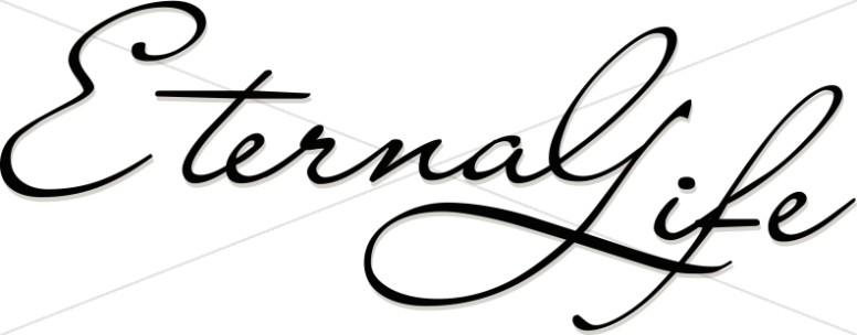 Eternal Life Flowing Script Typography