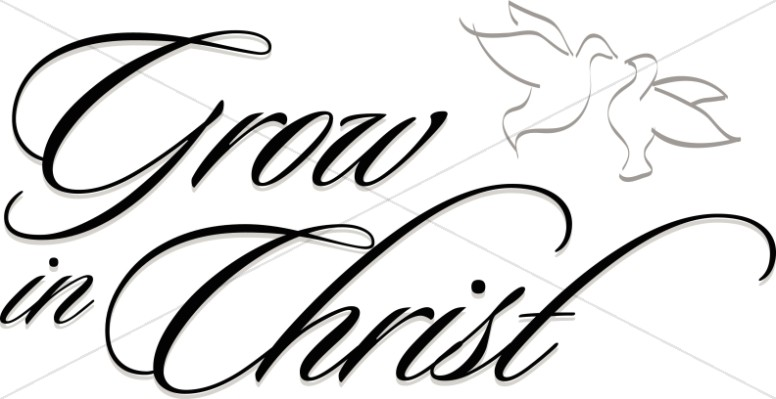 Grow in Christ Script with Line Art Doves