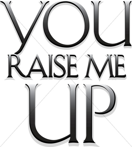 You Raise Me Up Gradient Lettering