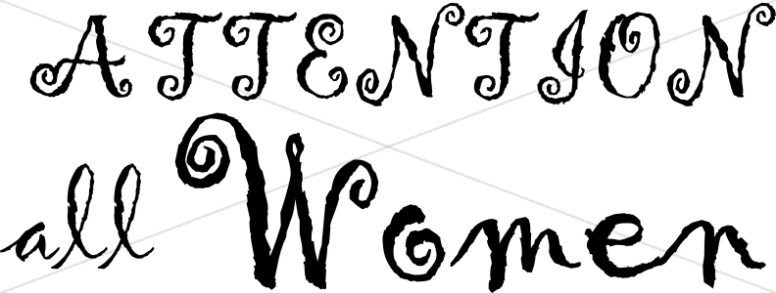Curly Attention All Women Script
