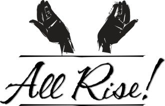 All Rise with Welcoming Hands