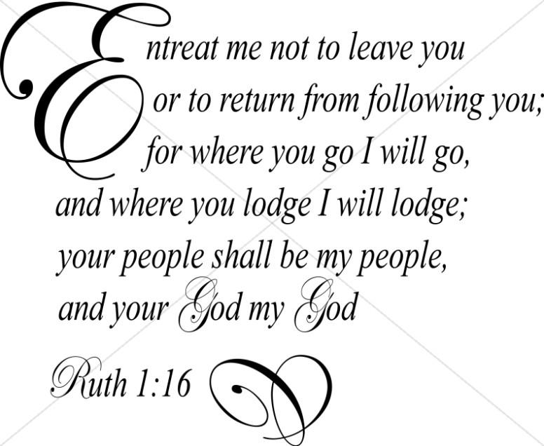 For Where You Go I Will Go