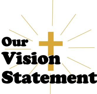 Our Vision Statement with Shining Cross