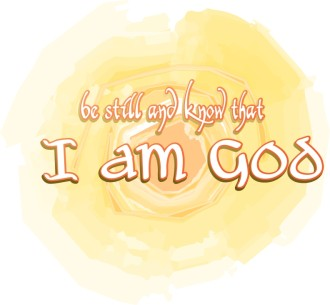 Be Still and Know that I Am God with Sun