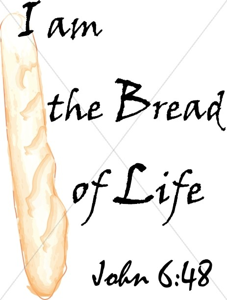 I Am the Bread of Life Vertical   John 6:48