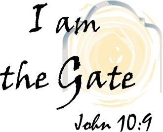 I am the Gate 2   John 10:9
