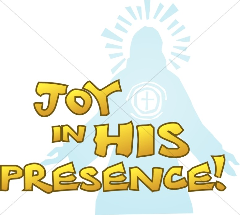 Joy in His Presence with Jesus Silhouette