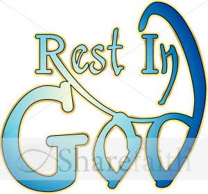 Rest In God Typography