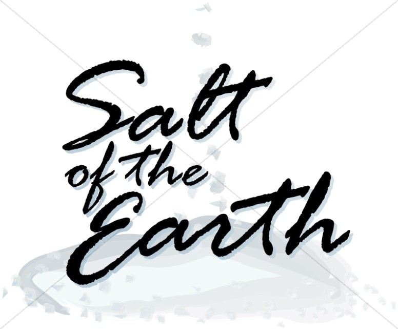 Salt of the Earth Script Inspirational Word Art