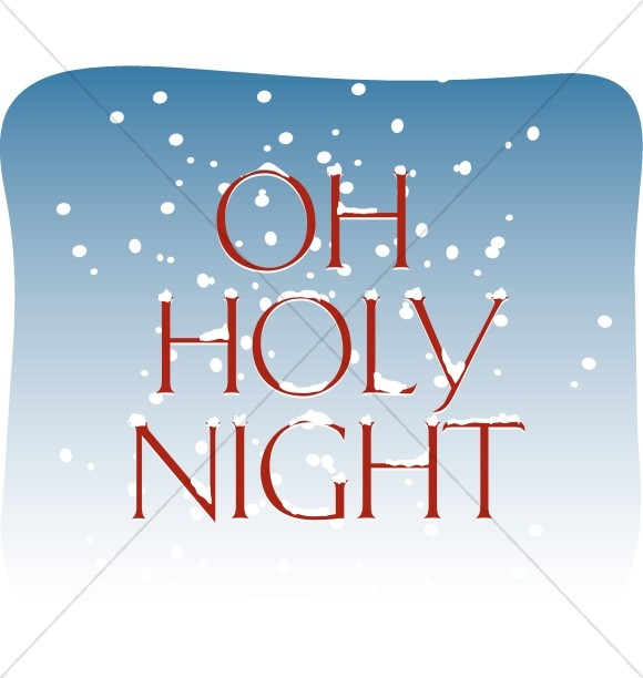 Oh Holy Night with Snow