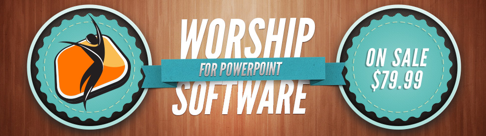 Worship Software for Easy Worship and Pro Presentation Solutions
