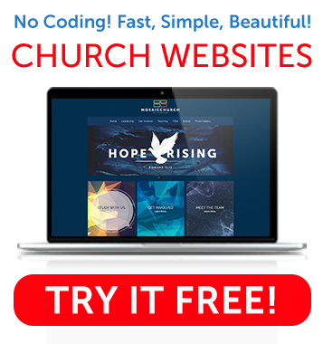 Quickest way to build a beautiful church website.