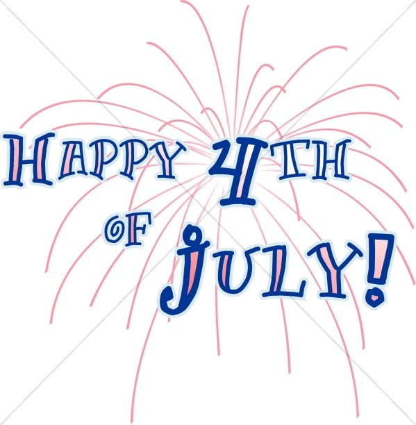 Happy 4th of July Wordart with Fireworks