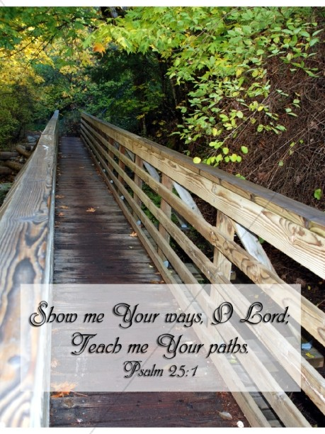 Footbridge with Psalm Verse