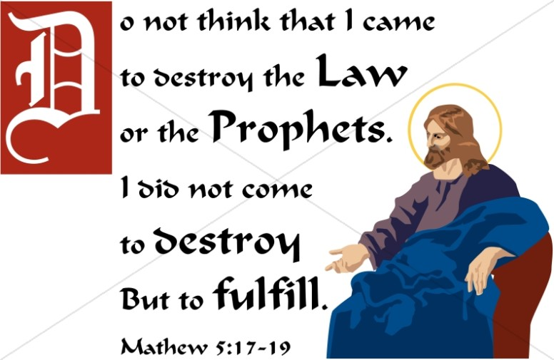 Jesus Fulfills the Law and Prophets