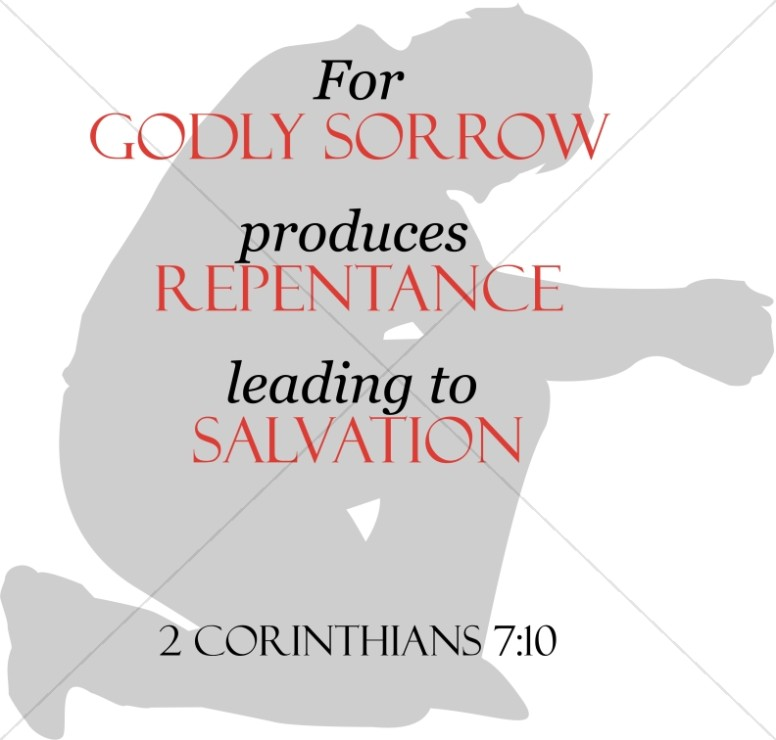 Godly Sorrow, Repentance and Salvation