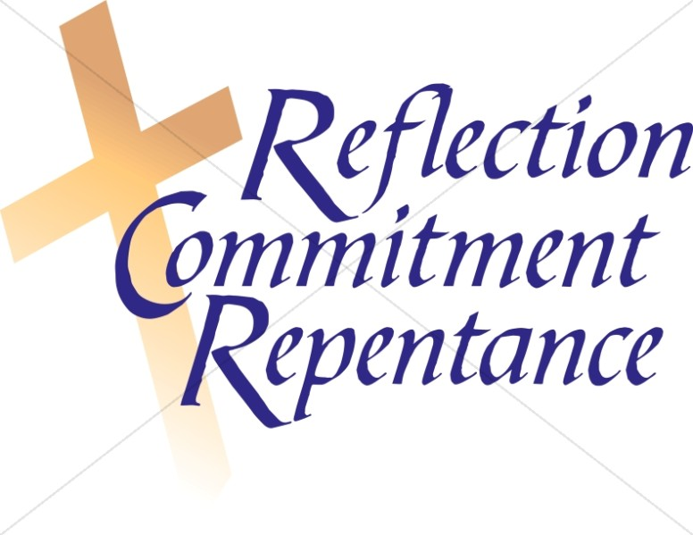 Reflection with Commitment and Repentance