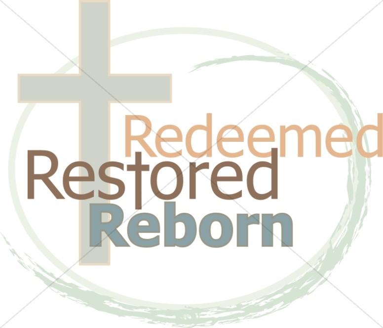 Cross with Redeemed Restored Reborn