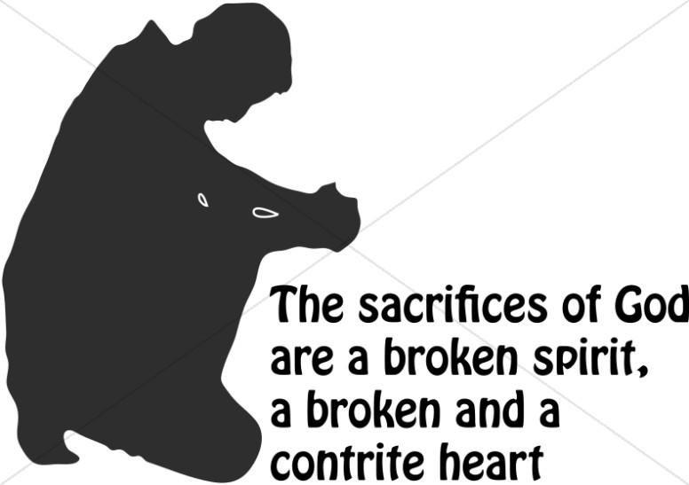 Broken Spirit and Contrite Heart