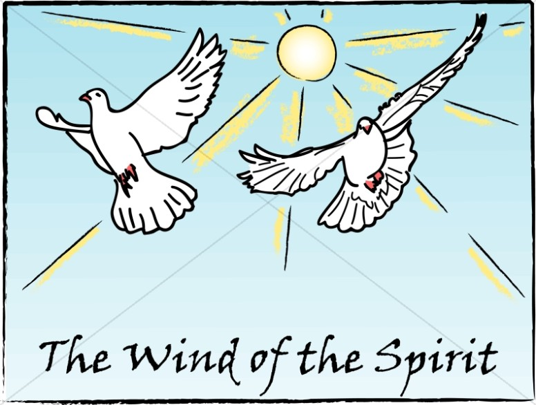 Doves and Wind of the Spirit