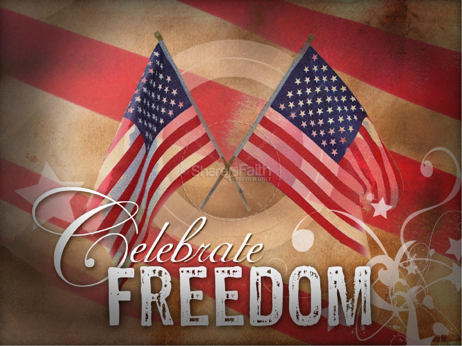 Celebrate Freedom | slide 1