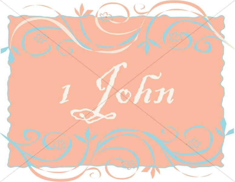 1 John in a Frame