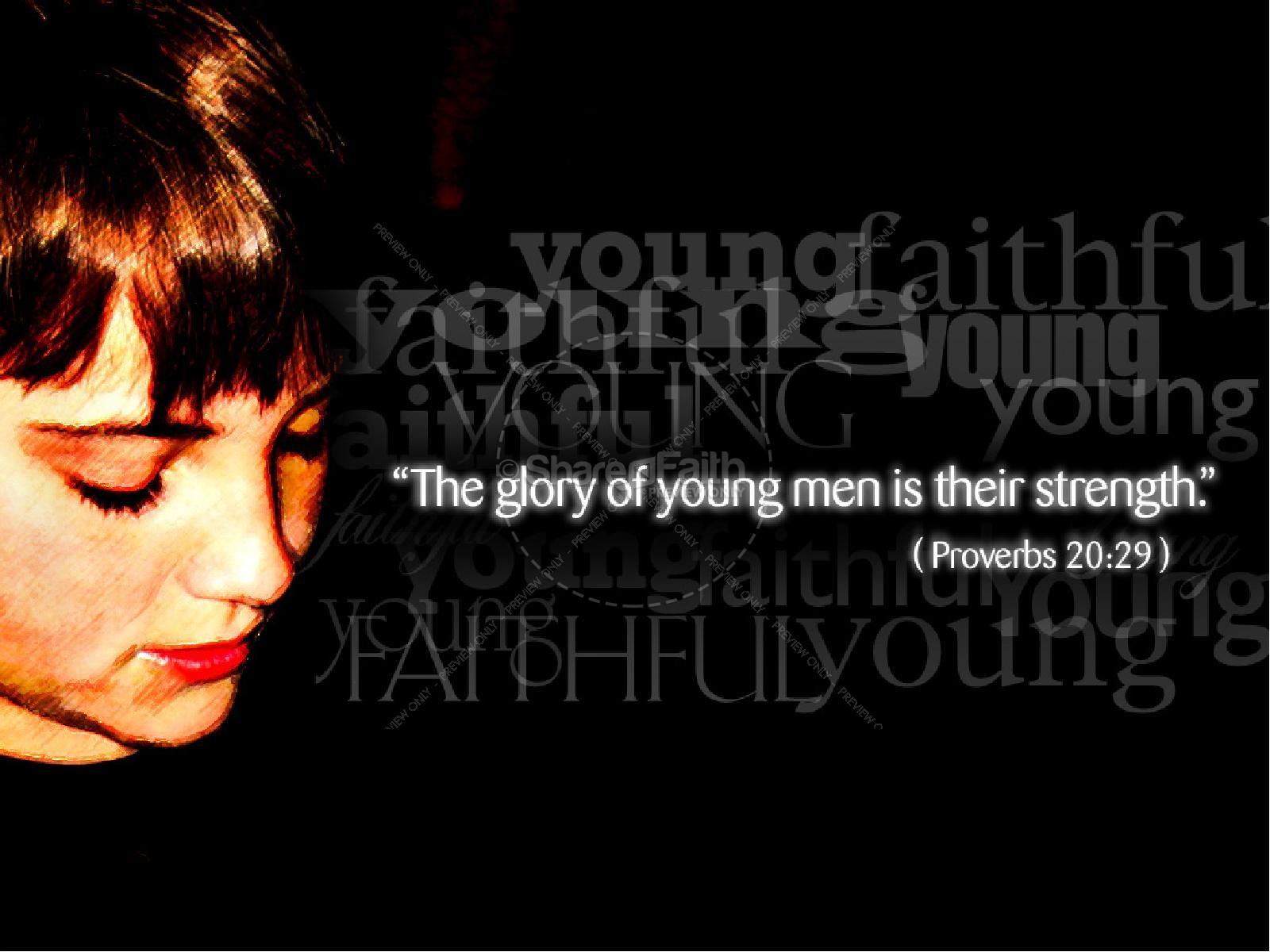 Young and Faithful