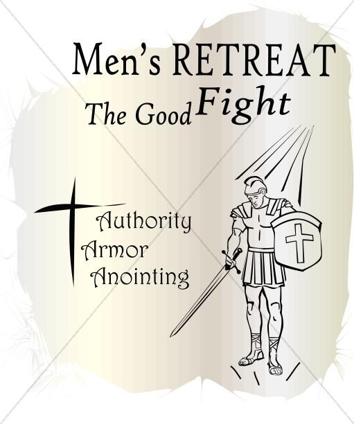 Mens Retreat the Good Fight