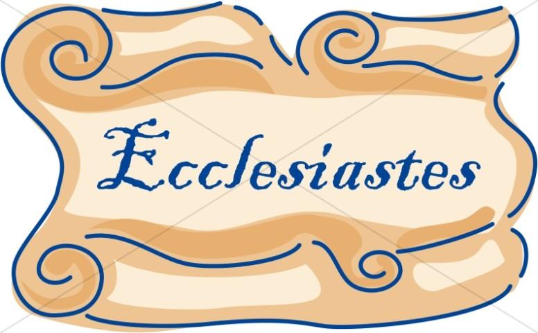 Ecclesiastes Scroll