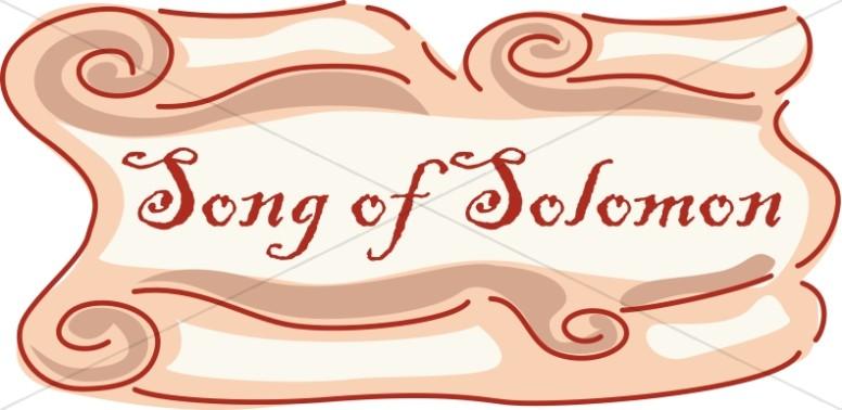Song of Solomon Scroll