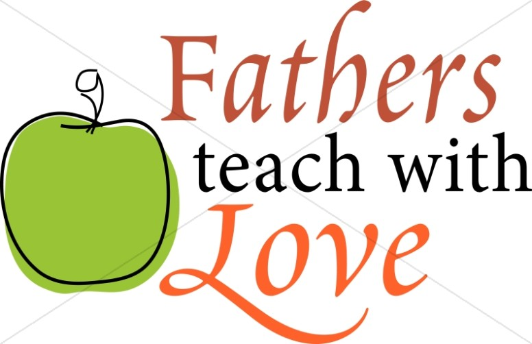 Fathers Teach with Love