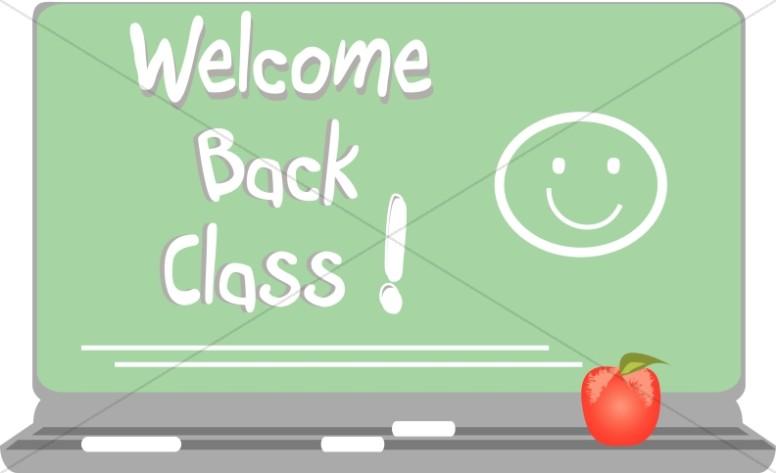 Welcom Back Class