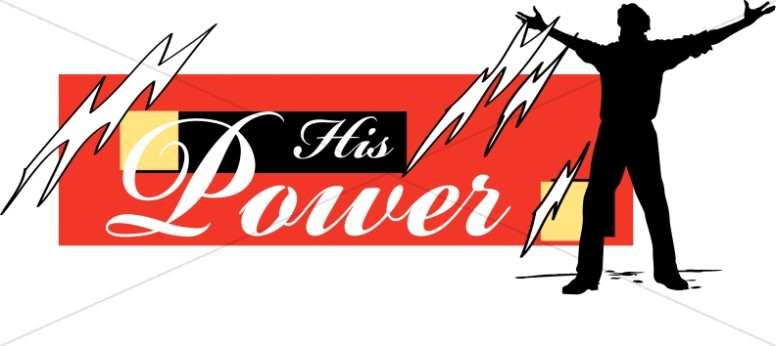 His Power and Lightening Bolts