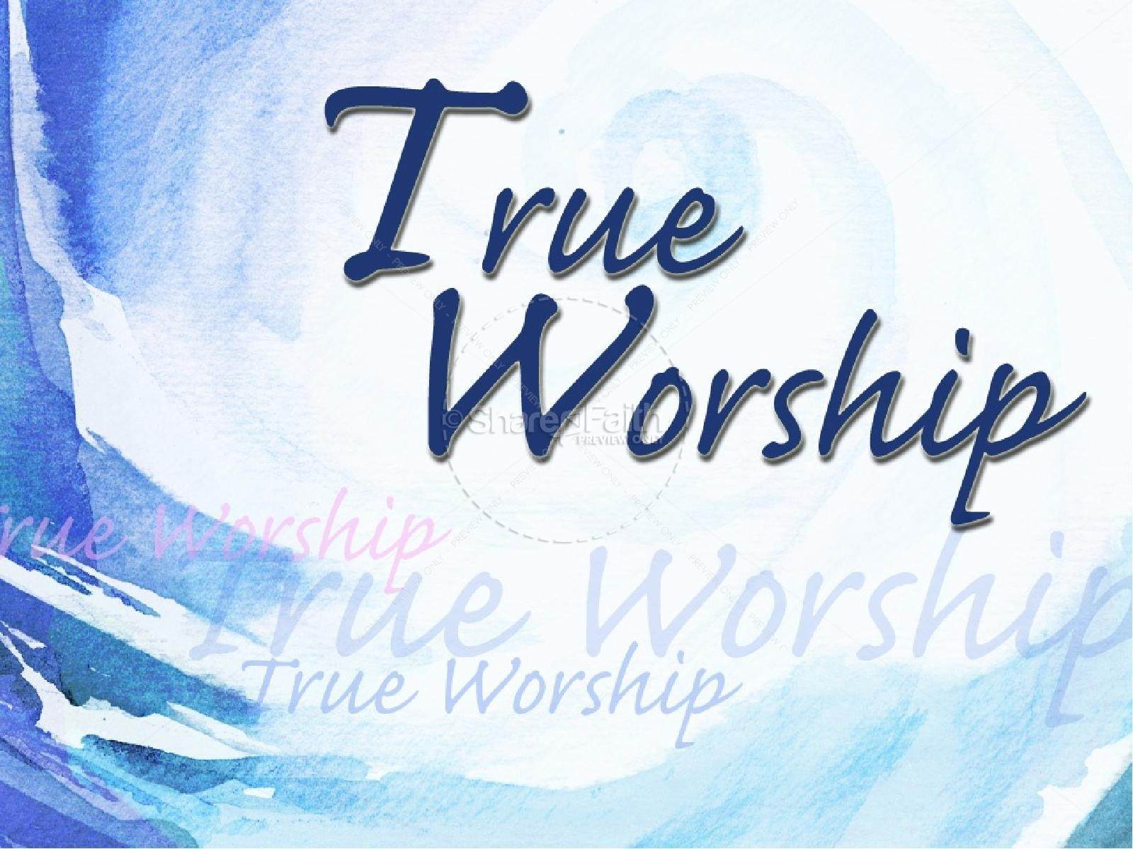 True Worship PowerPoint