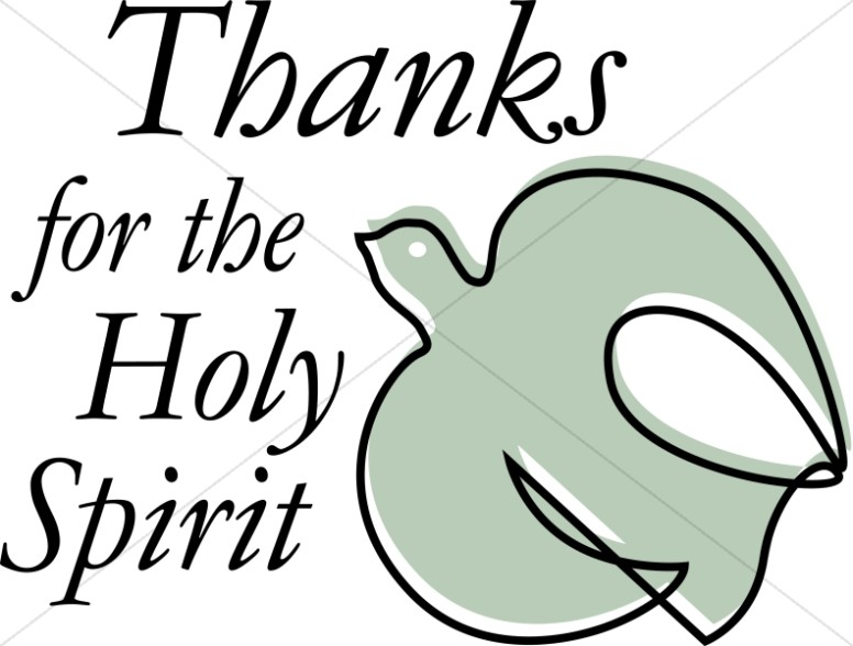 Thanks for the Holy Spirit