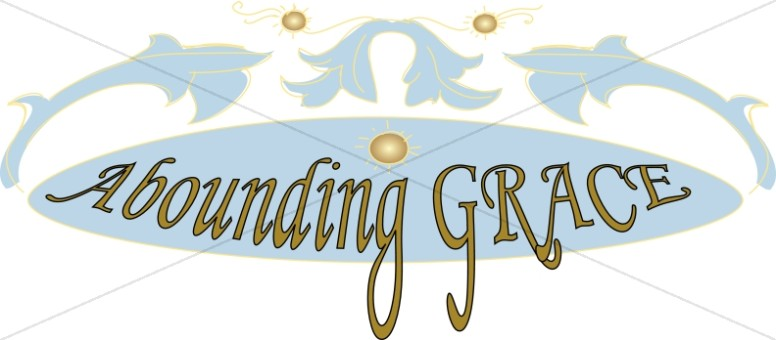 Abounding Grace Word Art