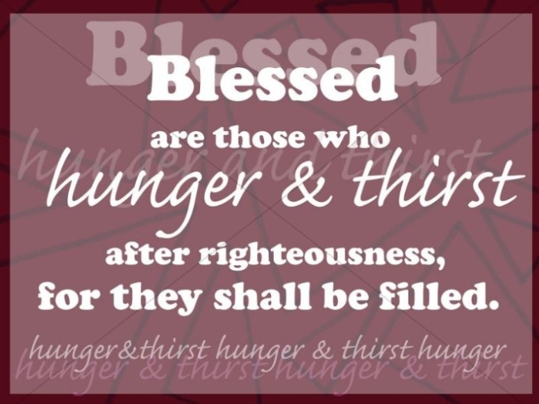 Blessed Those Who Hunger