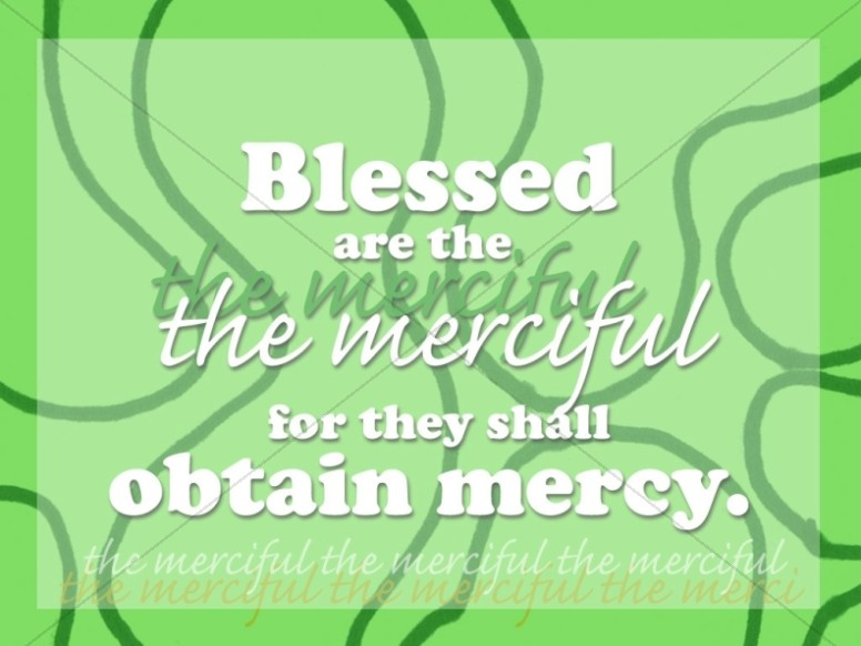 Blessed the Merciful