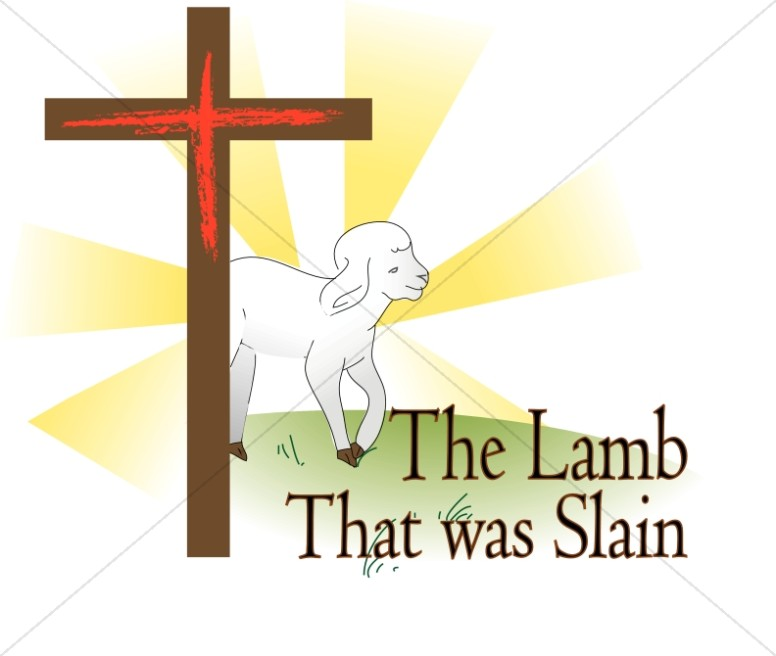 The Lamb That Was Slain
