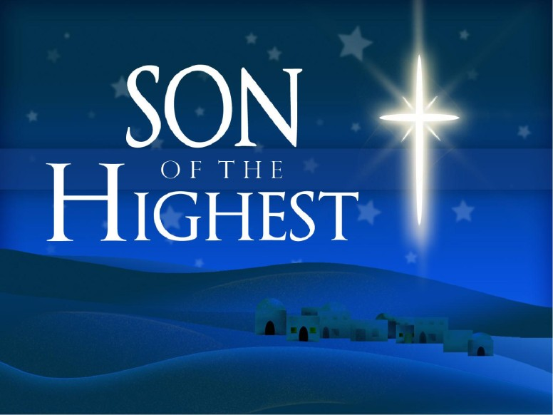 Son of the Highest Nativity PowerPoint
