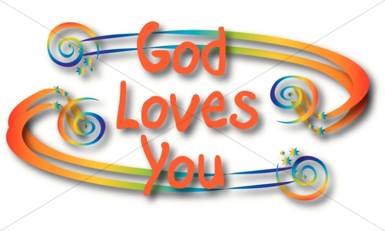 God Loves You