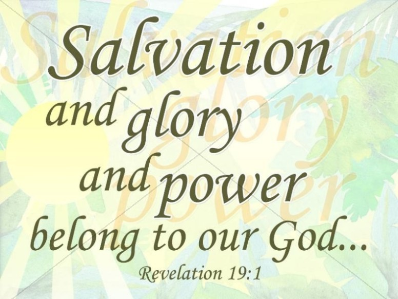Salvation and Glory