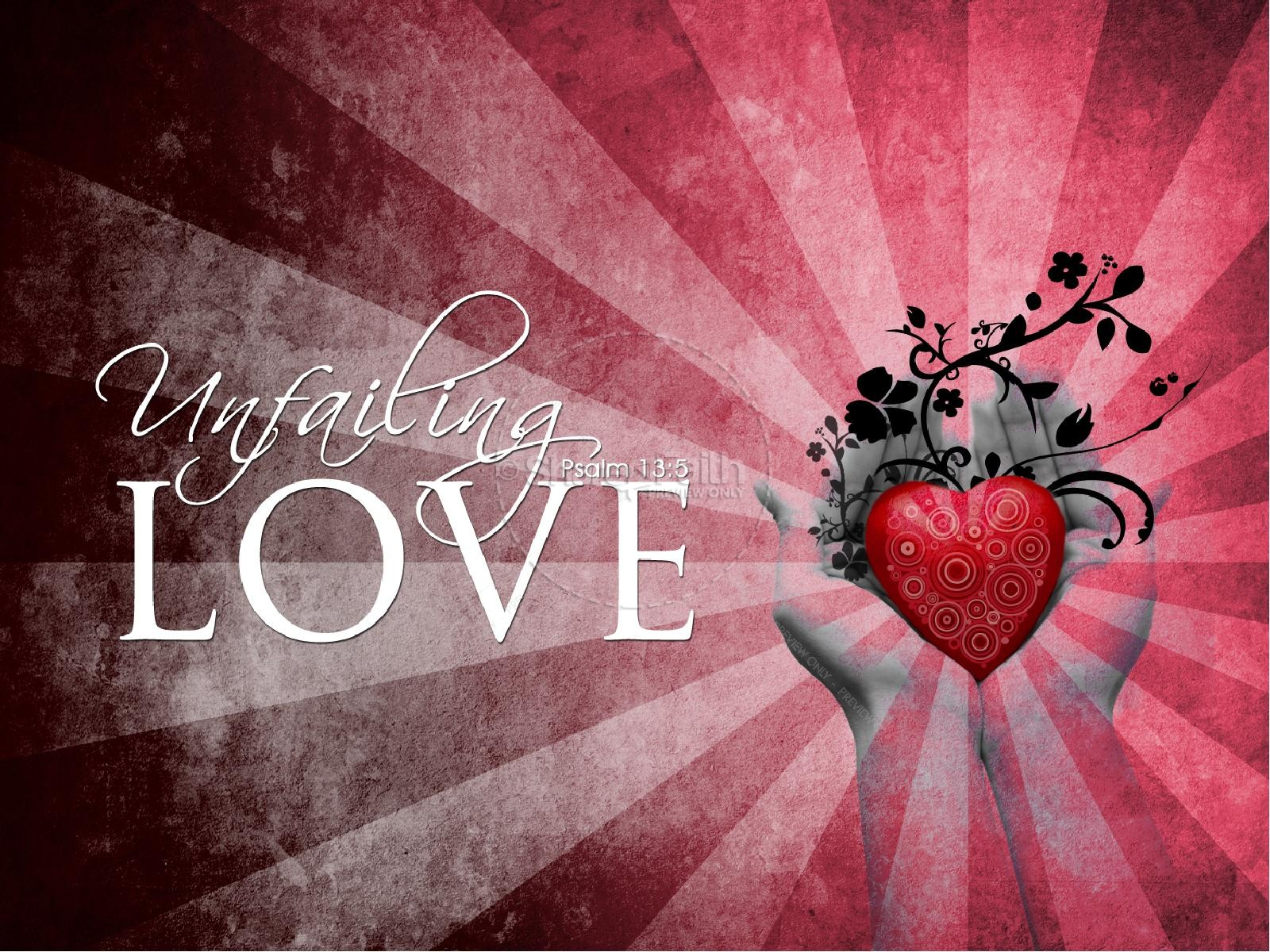 Unfailing Love Powerpoint