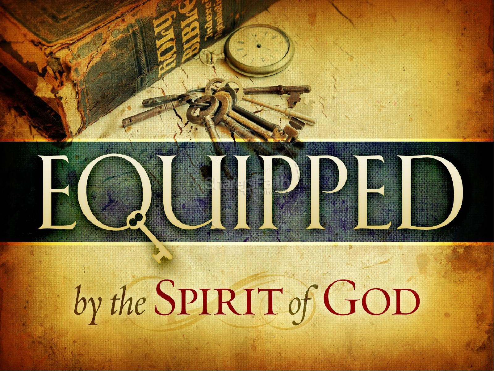 Equipped by the Spirit of God PowerPoint