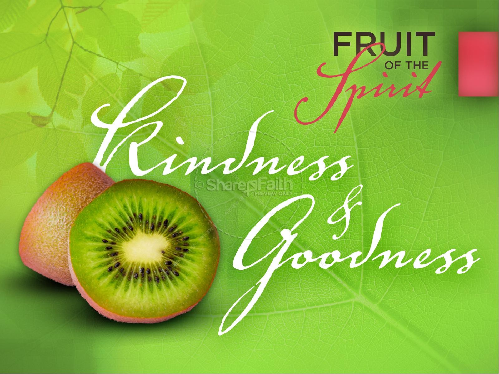 Kindness and goodness fruit of the spirit powerpoint for Fruit of the spirit goodness craft