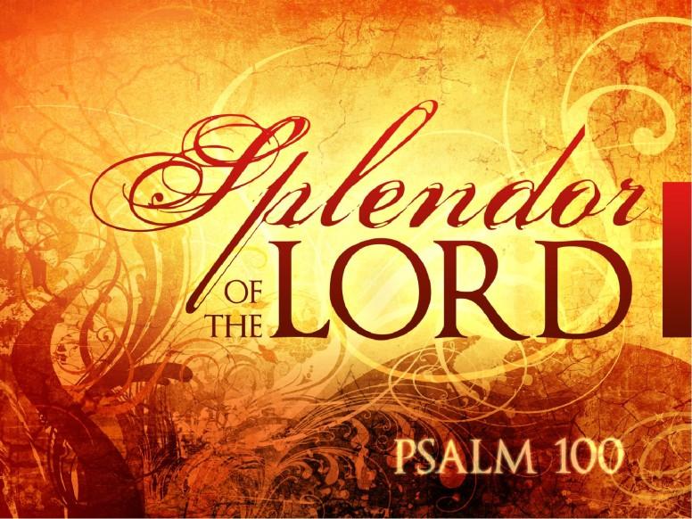 Splendor Of The Lord Sermon PowerPoint