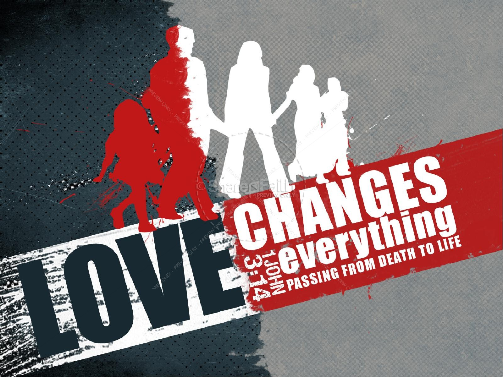 Love Changes Everything PowerPoint Sermon | slide 1